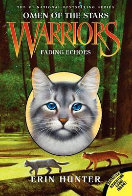 Fading Echoes (Warriors Series 4: Omen of the Stars #2 PB)