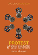 ProtestA Cultural Introduction to Social Movements