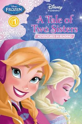 Frozen Adventures - A Tale of Two Sisters