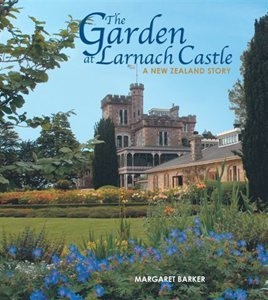 The Garden at Larnach Castle: A New Zealand Story
