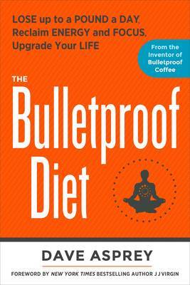 The Bulletproof Diet