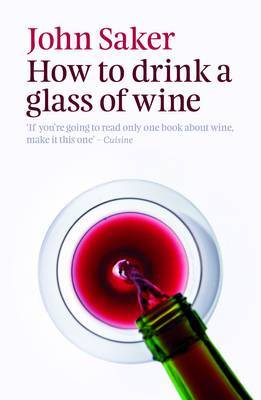 How to Drink a Glass of Wine