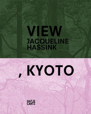 Jacqueline Hassink - View, Kyoto