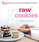 Raw Cookies60 Delicious, Gluten-Free Superfood Treats