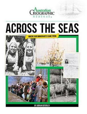 Across the Seas: where our immigrants came from