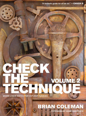 Check the Technique - Volume 2 More Liner Notes for Hip-Hop Junkies