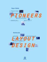 Pioneers - Layout DesignPaper Media/Multimedia