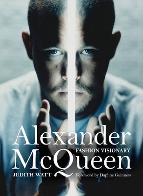 Alexander McQueen - Fashion Visionary