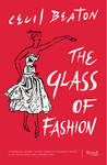 The Glass of Fashion: A Personal History of Fifty Years of Changing Tastes and the People Who Have Inspired Them