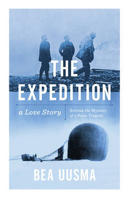 The Expedition: The Forgotten Story of a Polar Tragedy