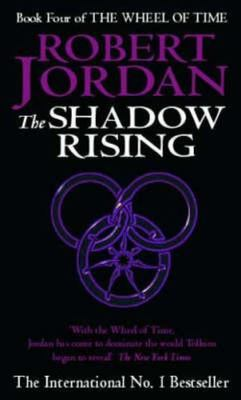 The Shadow Rising (Wheel of Time #4)