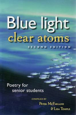 Blue Light, Clear Atoms Poetry for Senior Students