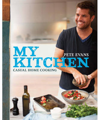 My Kitchen: Casual Cooking at Home