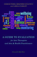 A Guide for Arts Therapists and Arts Health Practitioners
