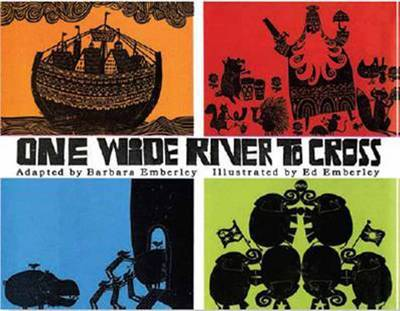 One Wide River to Cross