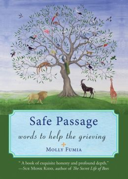 Safe Passage: Words to Help the Grieving