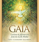 GaiaGuidance and Affirmations from the Earth Mother