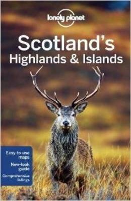 Scotland's Highlands & Islands Lonely Planet (3rd ed.)