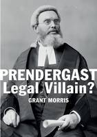 Prendergast: Legal villain?