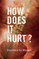 How Does it Hurt? Narrating Pain