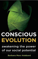 Conscious EvolutionAwakening the Power of Our Social Potential