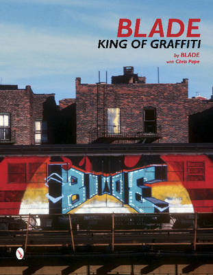 Blade - King of Graffiti