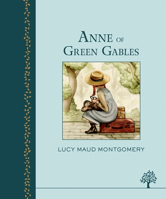Anne of Green Gables (Heritage Classics)