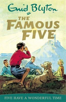 Five Have a Wonderful Time (Famous Five #11)
