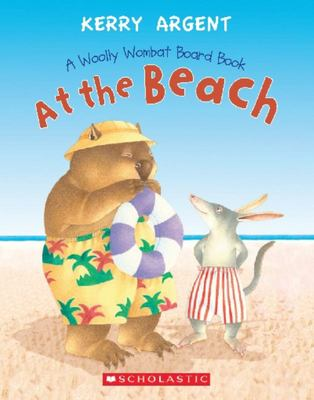 One Woolly Wombat: at the Beach Board Book