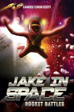 Rocket Battles (Jake in Space #2)