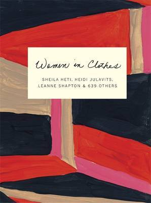 Women in Clothes - Why We Wear What We Wear