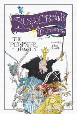 The Pied Piper of Hamelin (Russell Brand's Trickster Tales)