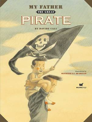 My Father the Great Pirate (HB)
