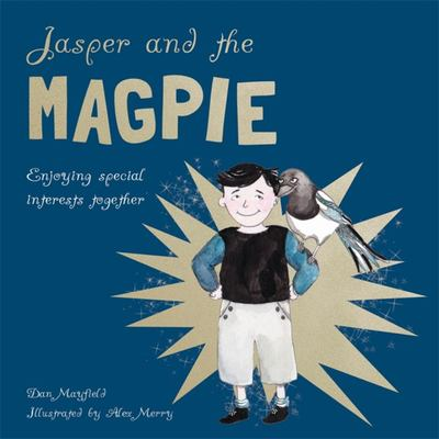 Jasper and the Magpie: Enjoying Special Interests Together