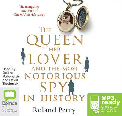 The Queen, Her Lover and the Most Notorious Spy in History (Audio MP3 CD)