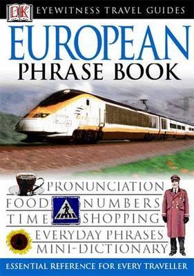 DK Eyewitness Travel Guides: European Phrase Book