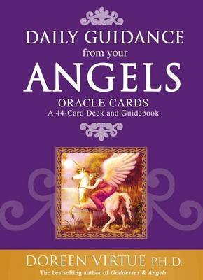 Daily Guidance From Your Angels: A 44-Card Deck and Guidebook