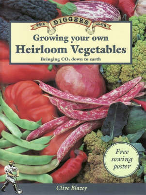 Growing Your Own Heirloom Vegetables: Bringing Carbon Dioxide Down to Earth