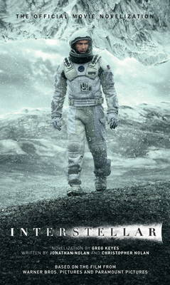 Interstellar - The Official Movie Novelization