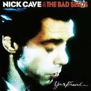 Nick Cave and the Bad Seeds: Your Funeral My Trial
