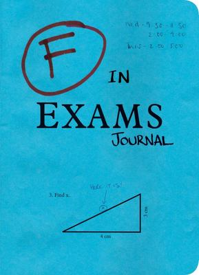 F in Exams Journal