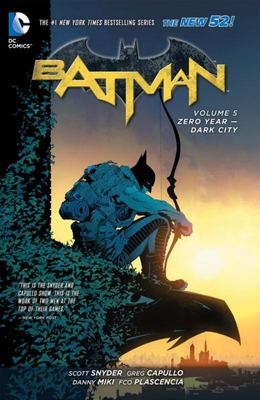 Batman: Volume 5: Zero Year - Dark City