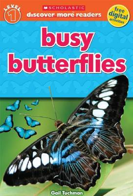 Busy Butterflies (Discover More Reader Level 1)
