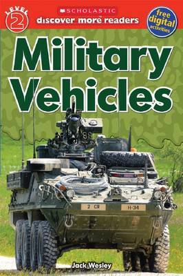 Military Vehicles (Discover More Reader Level 2)