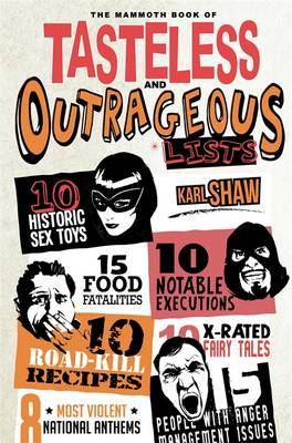 Mammoth Book of Tasteless and Outrageous Lists