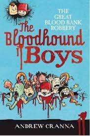 The Great Bloodbank Robbery (Bloodhound Boys #1)