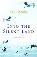 Into the Silent Land : Travels in Neuropsychology