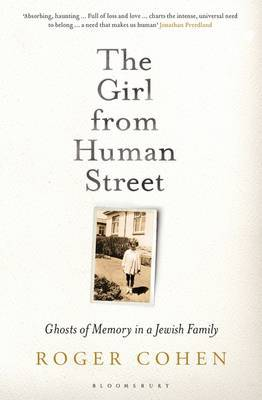 The Girl from Human Street: Ghosts of Memory in a Jewish Family