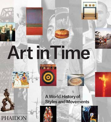 Art in Time - A World History of Styles and Movements