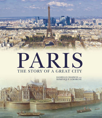 Paris: The Story of a Great City